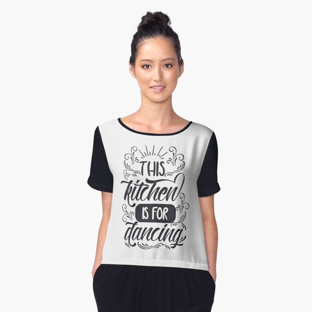 This kitchen is for dancing Women's Chiffon Top Front