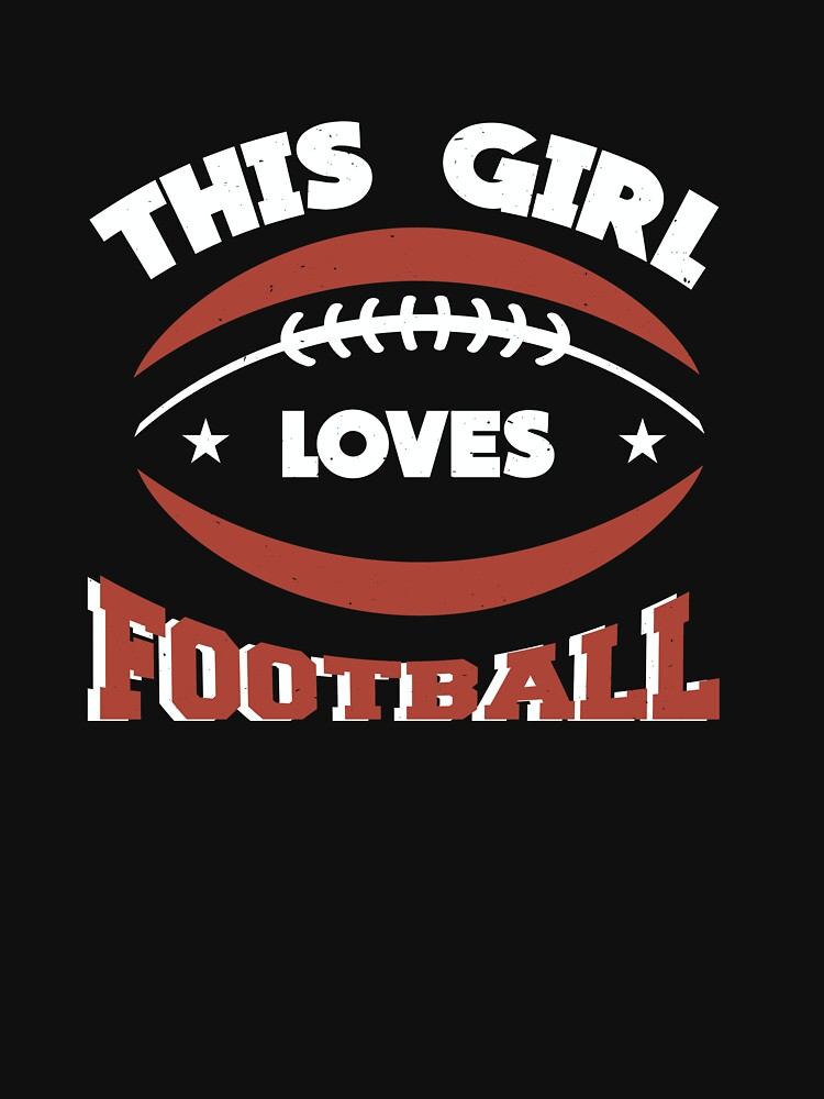 This Girl Loves Football by Katnovations