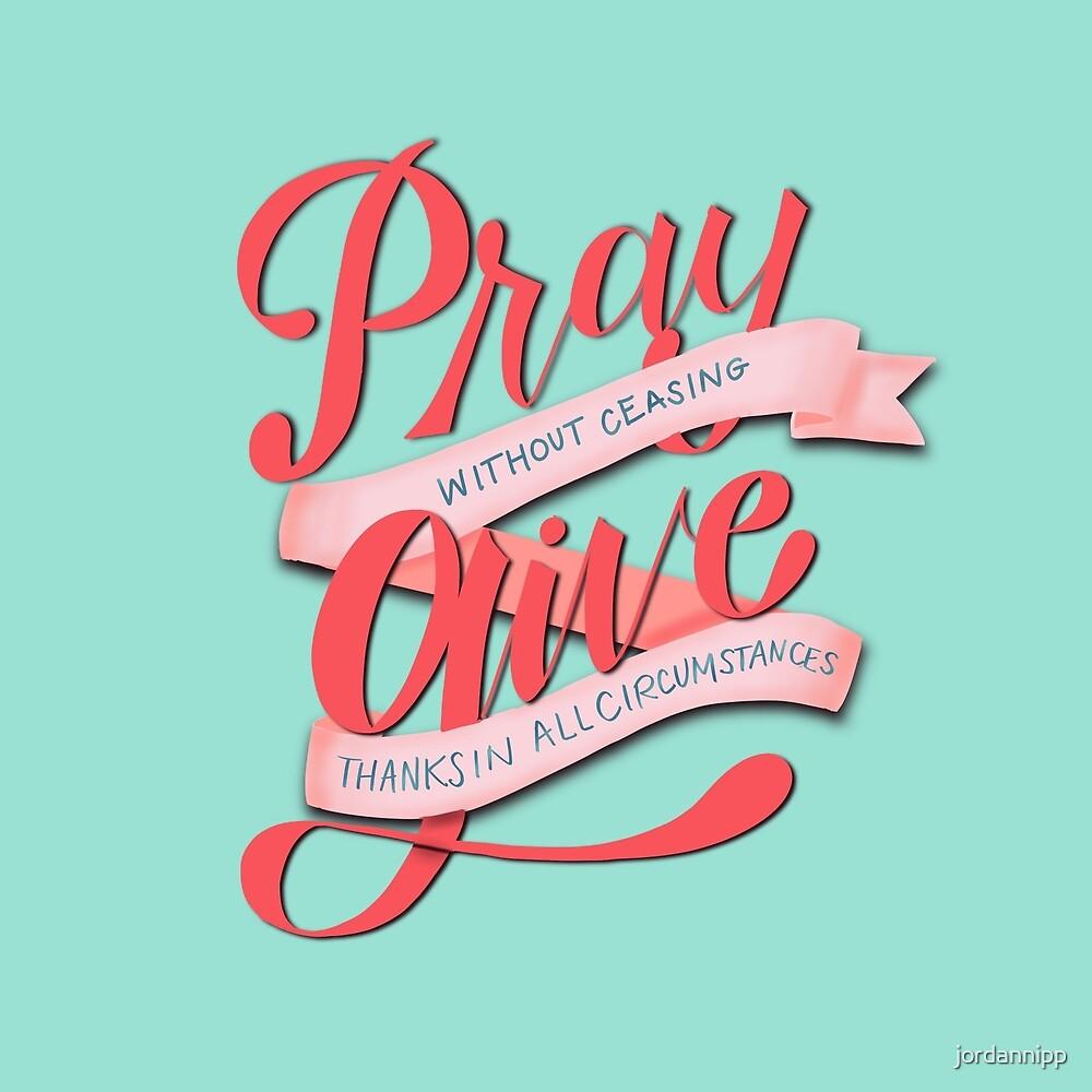 Pray & Give by jordannipp