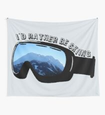 I'd Rather Be Skiing - Goggles Wall Tapestry