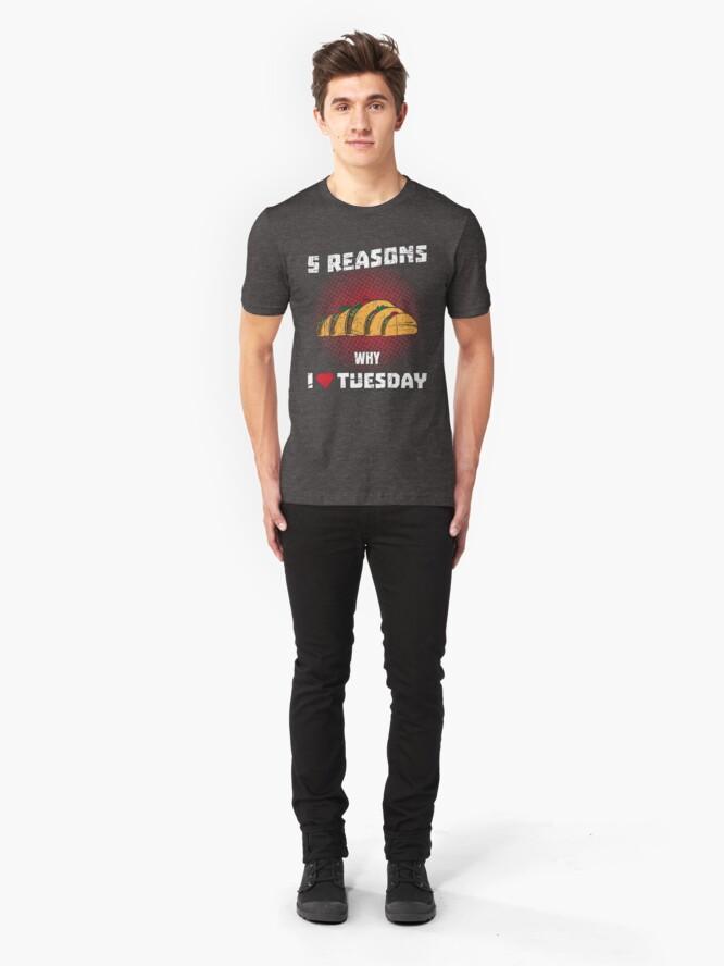 Alternative Ansicht von Tacoholic ➢ 5 Reasons I Love Tuesday ➢ Funny Taco Slim Fit T-Shirt
