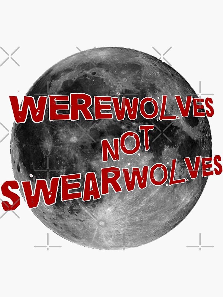 Werwölfe NICHT Swearwolves von loganferret