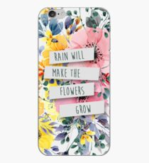 Rain Will Make The Flowers Grow (2) iPhone Case
