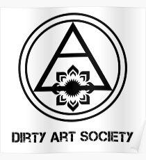 Dirty Art Society Poster
