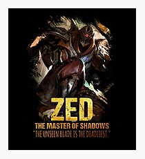 League of Legends ZED - [The Master Of Shadows] Photographic Print