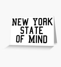 NY state of mind Greeting Card