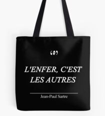 Hell is other people in french  Tote Bag