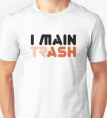 I MAIN (TR)ASH (Faded) [Roufxis - RB] Unisex T-Shirt