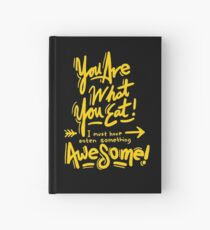 You Are What You Eat Hardcover Journal