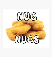 NUG NUGS  Photographic Print