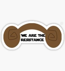 Princess Leia - We Are the Resistance Sticker