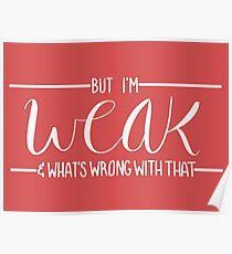 Weak Poster