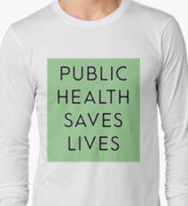 Public health saves lives - Green T-Shirt