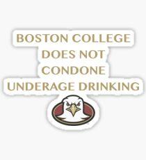 Boston College does not condone underage drinking Sticker