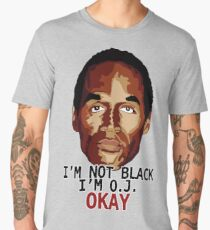 I'm not black, I'm O.J. Men's Premium T-Shirt
