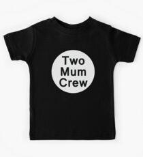 Two Mum Crew (Black Background) - Babies & Kids Kids T-Shirt