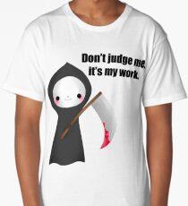Don't jugde Long T-Shirt