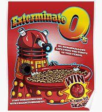 Exterminate O's Poster