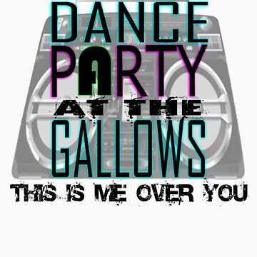 The Dance Party at the Gallows Offical Girls T by Tyst