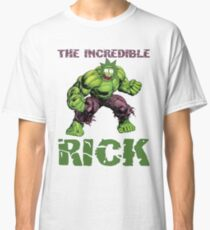 Rick And Morty The Incredible Hulk Rick Classic T-Shirt