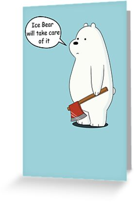 Ice bear will take care of it we bare bears cartoon greeting ice bear will take care of it we bare bears cartoon by domcowles12 m4hsunfo