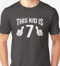 This Kid Is 7 Funny 7th Birthday T-Shirt Cool Unisex Design T-Shirt