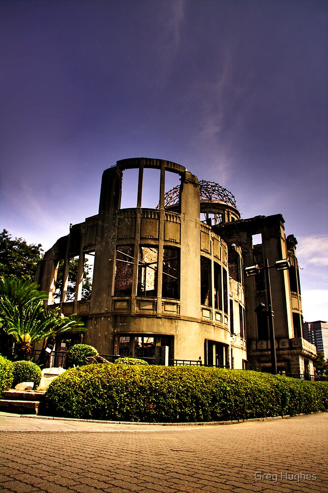 Atomic Dome, Hiroshima by Greg Hughes