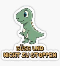 Dino Spruch➢ Süss und nicht zu stoppen➢Kinder Dino Sticker