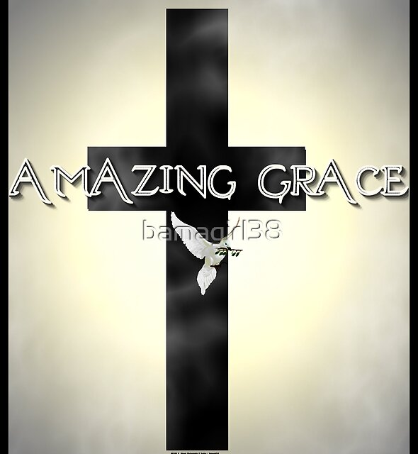 Amazing Grace by bamagirl38