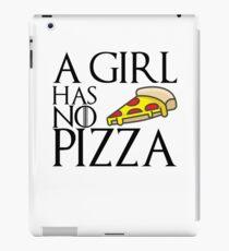 A Girl Has No Pizza iPad Case/Skin