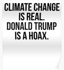 Climate Change Is Read Donald Trump Is Hoax Poster