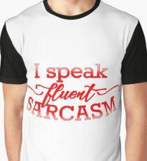 Fluent Sarcasm Graphic T-Shirt