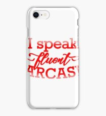 Fluent Sarcasm iPhone Case/Skin