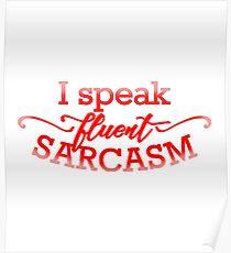 Fluent Sarcasm Poster