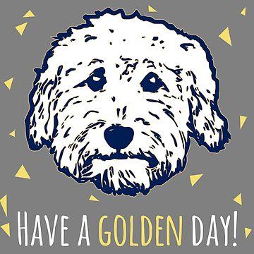 Have a Golden Day!  Goldendoodle faces - Goldendoodles - doodle dog by smooshfaceutd