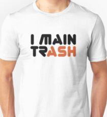 I MAIN (TR)ASH  [Roufxis - RB] Unisex T-Shirt
