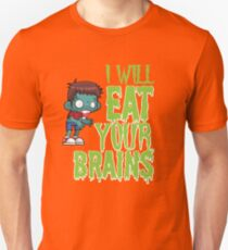 I Will Eat Your Brains Undead Zombie Halloween  T-Shirt