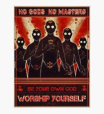 No Gods No Masters Propaganda Photographic Print