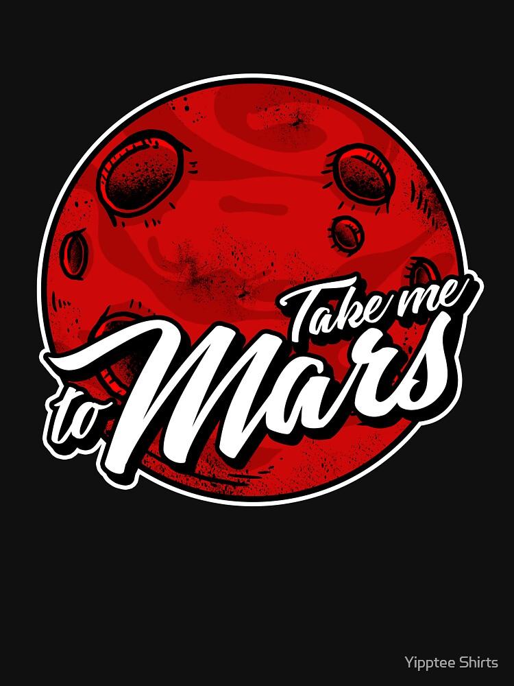 Take Me To Mars by dumbshirts