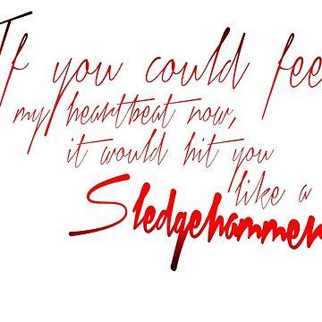 Sledgehamer lyrics by GenesisDesigns
