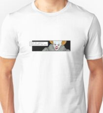 Now We Aren't Strangers Are We? T-Shirt