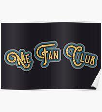 Me Fan Club - Mellow Yellow & Teal Version Poster