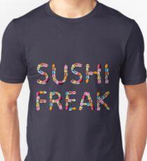 Sushi freak... Unisex T-Shirt