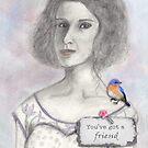 You've Got a a Friend by TeresaCashArt
