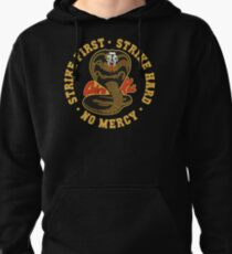 Cobra kai - Strike First - Strike Hard - No Mercy HD Logo Pullover Hoodie