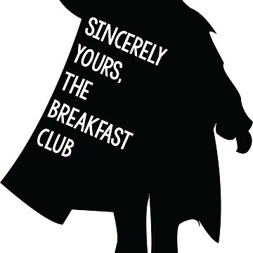 Atentamente, The Breakfast Club de SarGraphics
