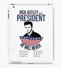 Rick Astley for President iPad Case/Skin