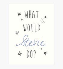 Stevie Nicks- What Would Stevie Do? Art Print