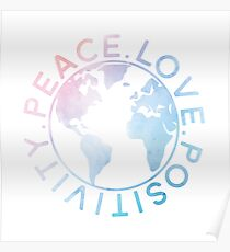 Peace, Love, Positivity Poster