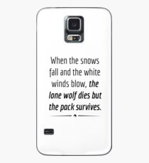 """When the Lone Wolf dies the pack Survives,"" - Black on White Case/Skin for Samsung Galaxy"